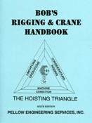 Bobs Rigging & Crane Handbook the Revised & Expanded Eigth/8th Edition.